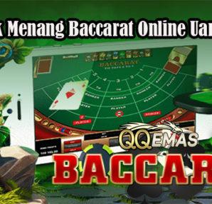 Taktik Menang Baccarat Online Uang Asli
